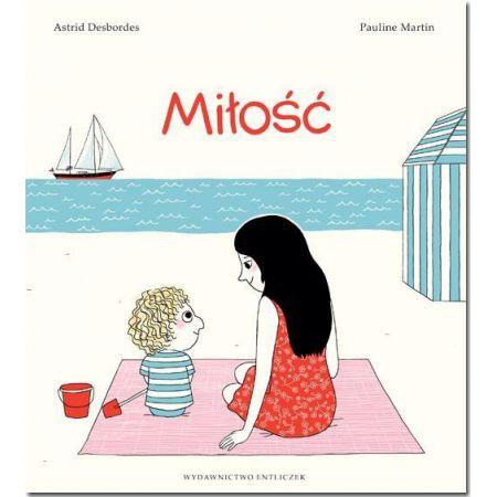 Książka dla dzieci Miłość Desbordes Astrid