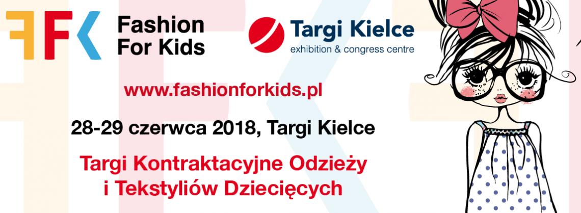 Wielki debiut Fashion for Kids już czerwcu 2018 w Targach Kielce